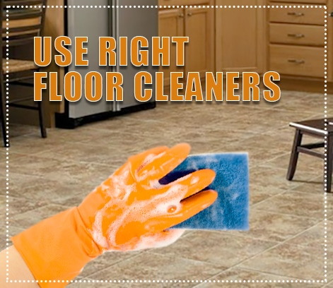 use right floor cleaners