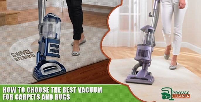 How to Choose the Best Vacuum Cleaner for Carpets and Rugs