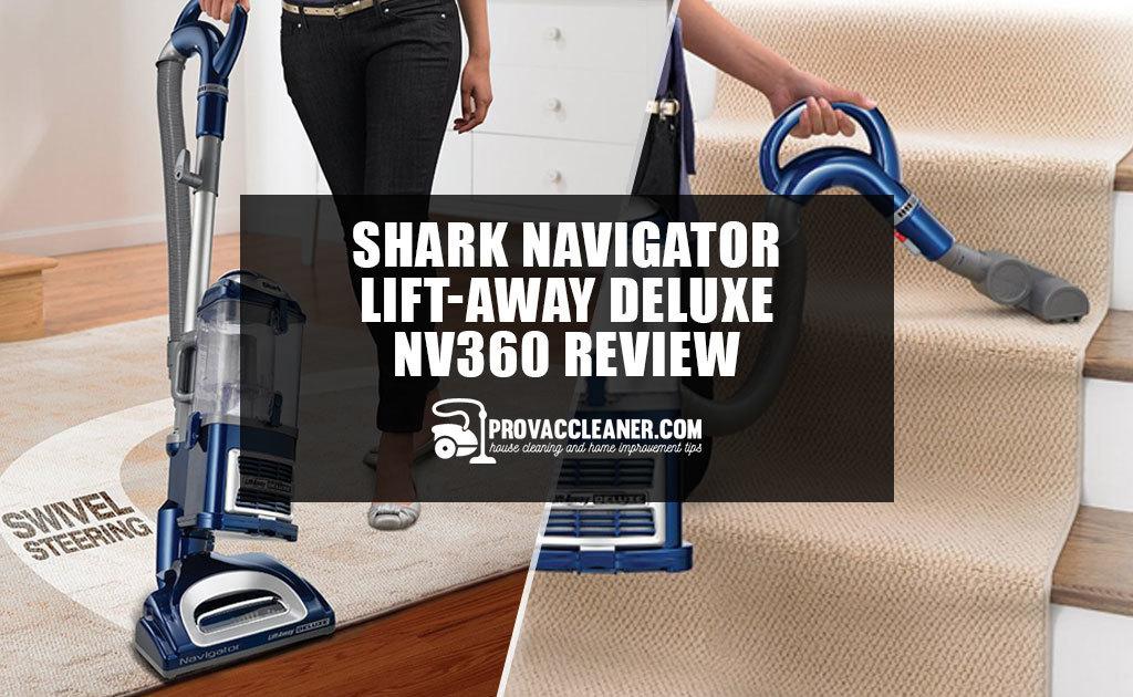 Shark Navigator Lift-Away Deluxe NV360 Review