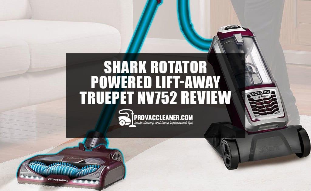 Shark Rotator Powered Lift-Away TruePet NV752 Review
