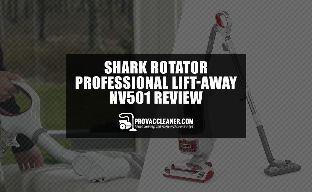 Shark Rotator Professional Lift-Away NV501 Review