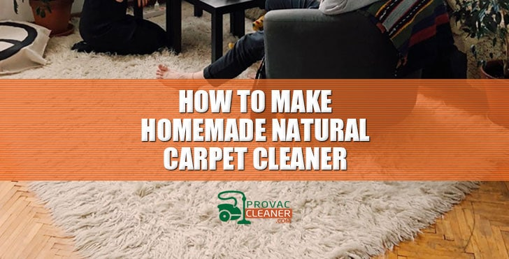 How to Make Carpet Cleaner